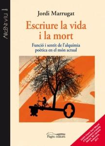 Jordi Marrugat, escriure_la_vida_i_la_mort